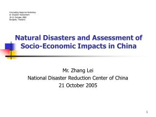 Natural Disasters and Assessment of Socio-Economic Impacts in China
