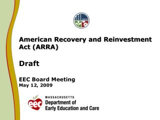 American Recovery and Reinvestment Act (ARRA) Draft  EEC Board Meeting May 12, 2009