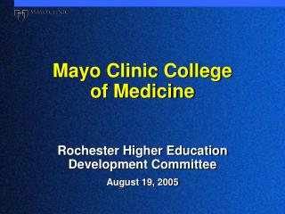 Mayo Clinic College  of Medicine