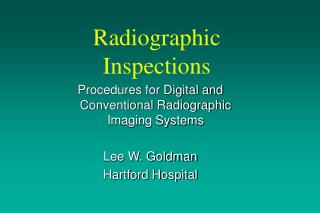 Radiographic Inspections