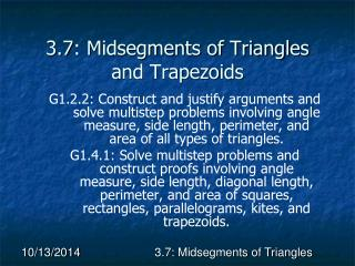 3.7: Midsegments of Triangles and Trapezoids