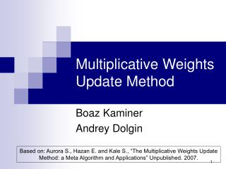 Multiplicative Weights Update Method