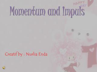 Momentum  and  Impuls