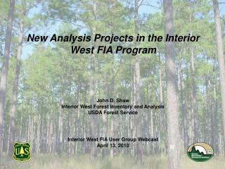 New Analysis Projects in the Interior West FIA Program