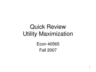 Quick Review Utility Maximization