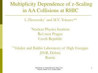 Multiplicity Dependence of z-Scaling in AA Collisions at RHIC