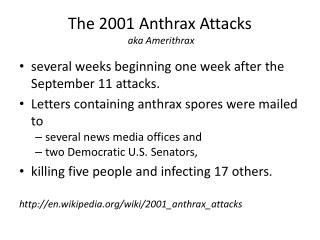 The 2001 Anthrax Attacks  aka  Amerithrax