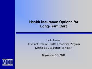 Health Insurance Options for Long-Term Care