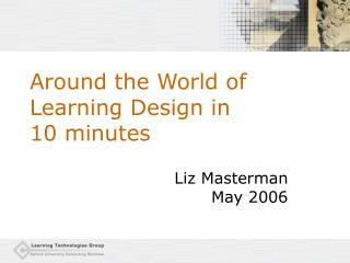 Around the World of Learning Design in  10 minutes