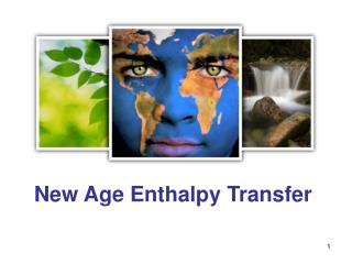 New Age Enthalpy Transfer