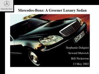 Mercedes-Benz: A Greener Luxury Sedan