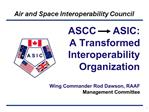 ASCC      ASIC: A Transformed Interoperability Organization
