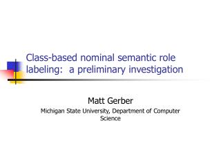 Class-based nominal semantic role labeling:  a preliminary investigation