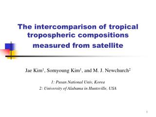 The intercomparison of tropical tropospheric compositions measured from satellite