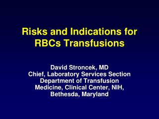 Risks and Indications for RBCs Transfusions