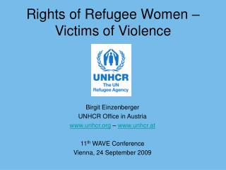 Rights of Refugee Women –  Victims of Violence