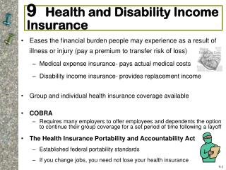 9   Health and Disability Income Insurance