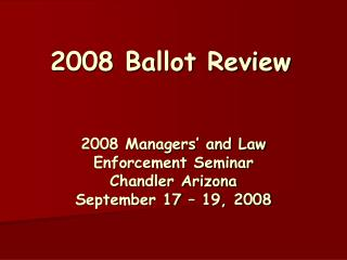 2008 Ballot Review