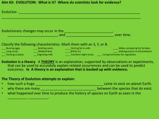 Aim 63:  EVOLUTION:  What is it?  Where do scientists look for evidence?