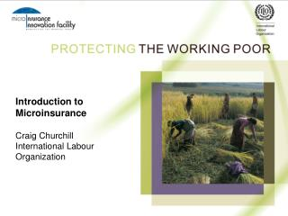 Introduction to Microinsurance  Craig Churchill International Labour Organization