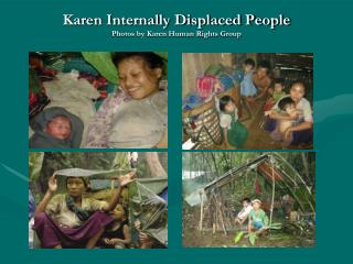 Karen Internally Displaced People Photos by Karen Human Rights Group