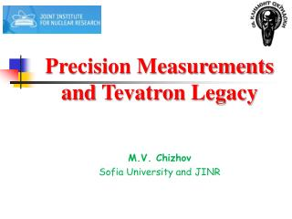 Precision Measurements a nd  Tevatron  Legacy