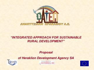 """INTEGRATED APPROACH FOR SUSTAINABLE RURAL DEVELOPMENT"" Proposal"