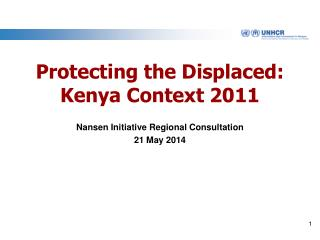 Protecting the Displaced: Kenya Context 2011