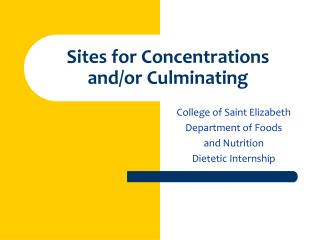 Sites for Concentrations  and/or Culminating