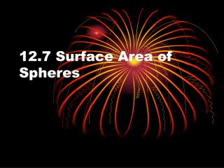 12.7 Surface Area of Spheres