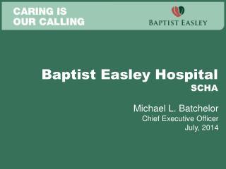Baptist Easley Hospital SCHA