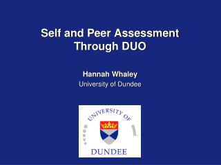 Self and Peer Assessment Through DUO