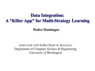 "Data Integration: A ""Killer App"" for Multi-Strategy Learning"