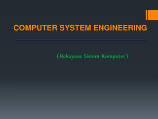 COMPUTER SYSTEM ENGINEERING