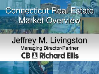 Connecticut Real Estate Market Overview