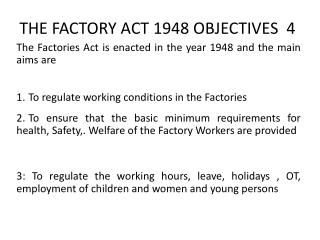 THE FACTORY ACT 1948 OBJECTIVES  4