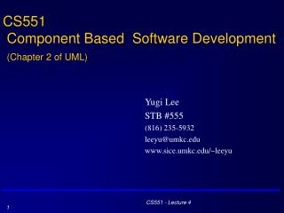 CS551  Component Based  Software Development  (Chapter 2 of UML)