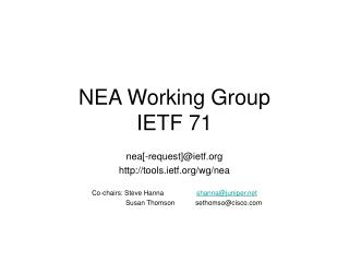 NEA Working Group IETF 71
