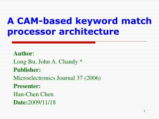A CAM-based keyword match processor architecture