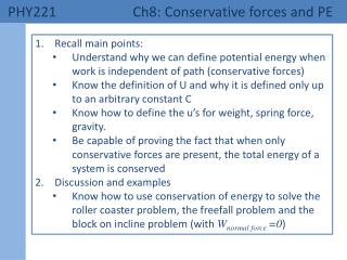 PHY221 	 Ch8: Conservative forces and PE