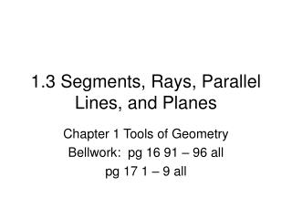 1.3 Segments, Rays, Parallel Lines, and Planes
