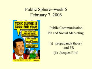 Public Sphere--week 6 February 7, 2006