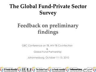 The Global Fund-Private Sector Survey Feedback on preliminary findings
