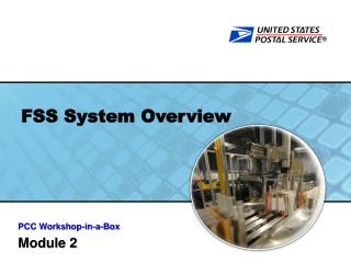 FSS System Overview