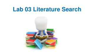 Lab 03 Literature Search