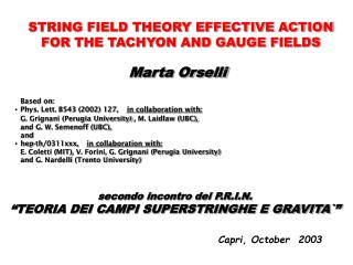 STRING FIELD THEORY EFFECTIVE ACTION FOR THE TACHYON AND GAUGE FIELDS