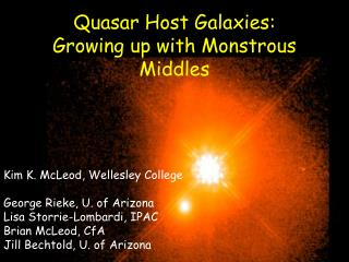 Quasar Host Galaxies: Growing up with Monstrous Middles