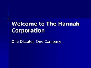 Welcome to The Hannah Corporation