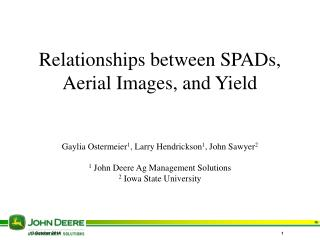 Relationships between SPADs, Aerial Images, and Yield