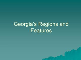 Georgia's Regions and Features